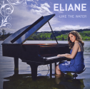 Eliane - Like the Water