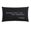 """Gamewarez """"GAMERS DON'T DIE, THEY RESPAWN!"""" - Gaming Pillow - Nero"""