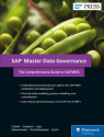 SAP Master Data Governance - The Comprehensive Guide to SAP MDG [Englische Version]