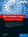 SAP S/4HANA Cloud - Use Cases, Functionality, and Extensibility [Englische Version]