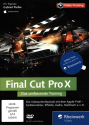 Final Cut Pro X - Das umfassende Training, PC/Mac
