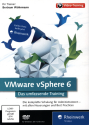 VMware vSphere 6 - Das umfassende Training, PC/Mac [Version allemande]
