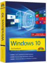 Windows 10 Das Praxisbuch - für alle Windows Editionen [Version allemande]