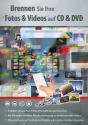Brennen Sie Ihre Fotos & Videos auf CD & DVD, PC